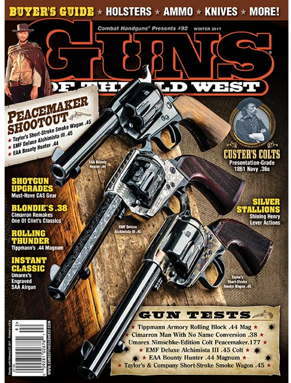 Guns of the Old West - Winter 2017 #92